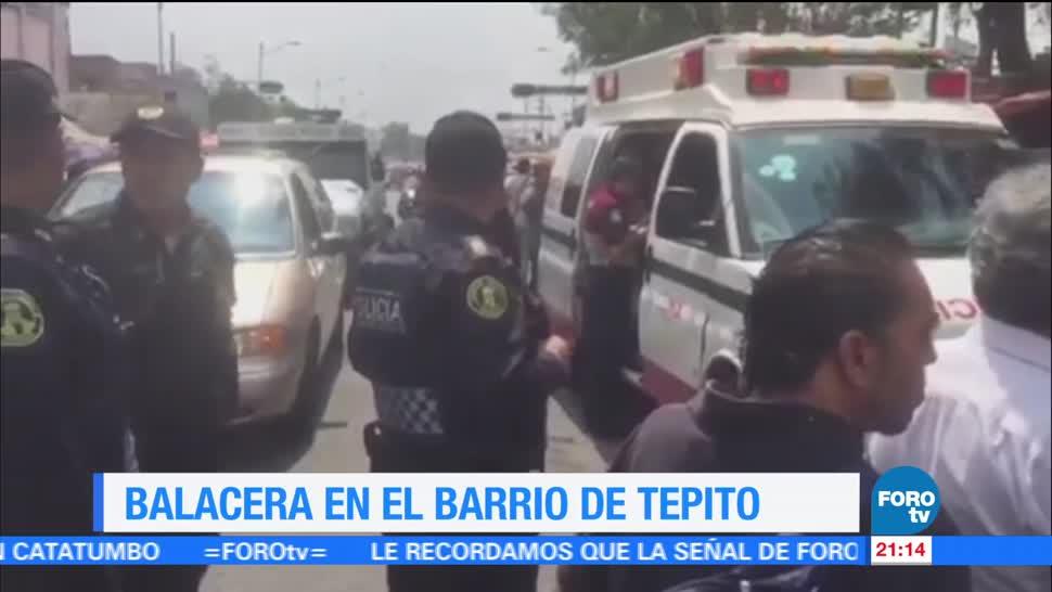 Balacera Tepito muerto heridos Ciudad México