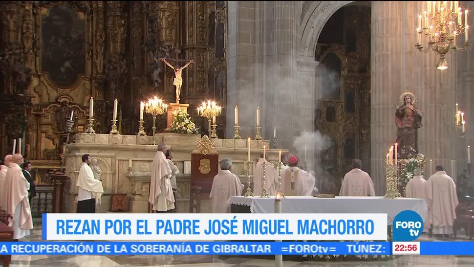 Oran en la Catedral por el descanso del padre Miguel Machorro