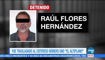 Raúl Flores Trasladado El Altiplano Reclusorio Sur