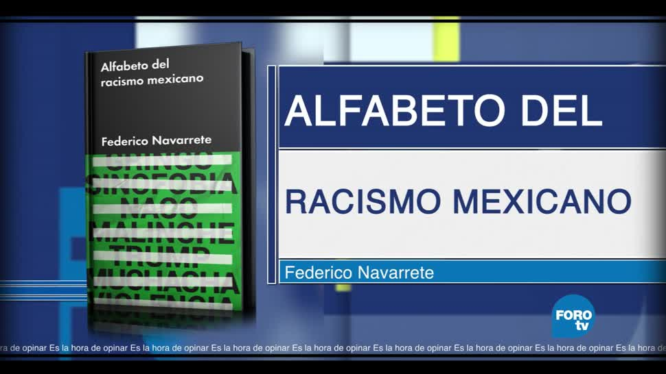 'Alfabeto del racismo mexicano' de Federico Navarrete