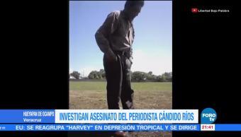 Investigan asesinato del periodista Cándido Ríos