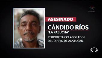 asesinan candido rios pabucha periodista veracruz