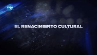 Grandes Transformaciones de México El renacimiento cultural
