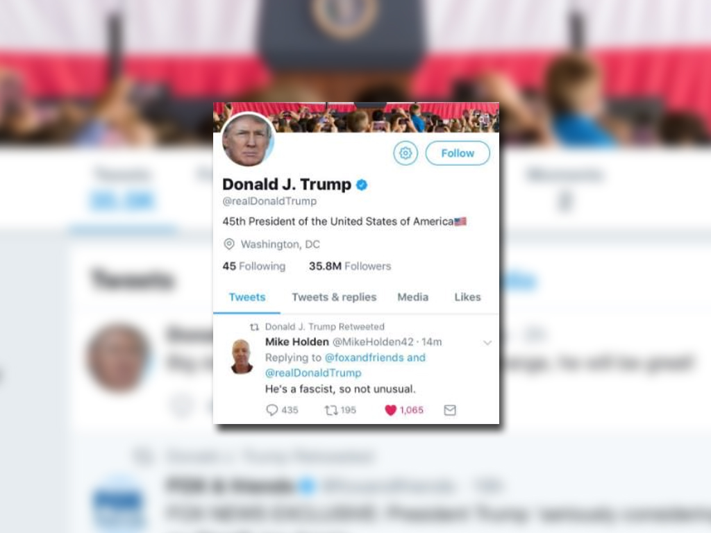 Donald Trump retuitea mensaje de Mike Holden que lo califica de fascista