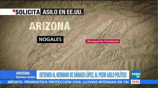 Detienen al hermano de Dámaso López al pedir asilo políticoDetienen al hermano de Dámaso López al pedir asilo político