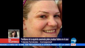 Familiares Española Asesinada Pruebas Fiables Caso