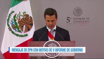 Peña Nieto destaca en mensaje por Informe avances de su Gobierno