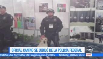 Oficial Canino Jubiló Policía Federal