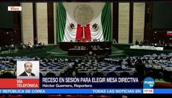 Receso Cámara Diputados Elegir Mesa Directiva