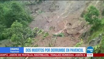 Reportan dos muertos por derrumbe en Pavencul Chiapas