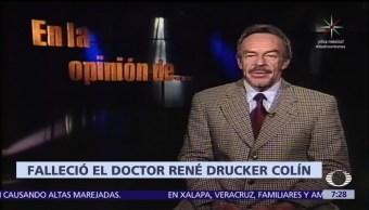 Muere el doctor René Drucker Colín a los 80 años