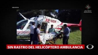 Desaparece el domingo helicóptero ambulancia en Chiapas