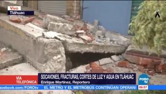 Sismo deja socavones, fracturas y cortes de luz en Tláhuac