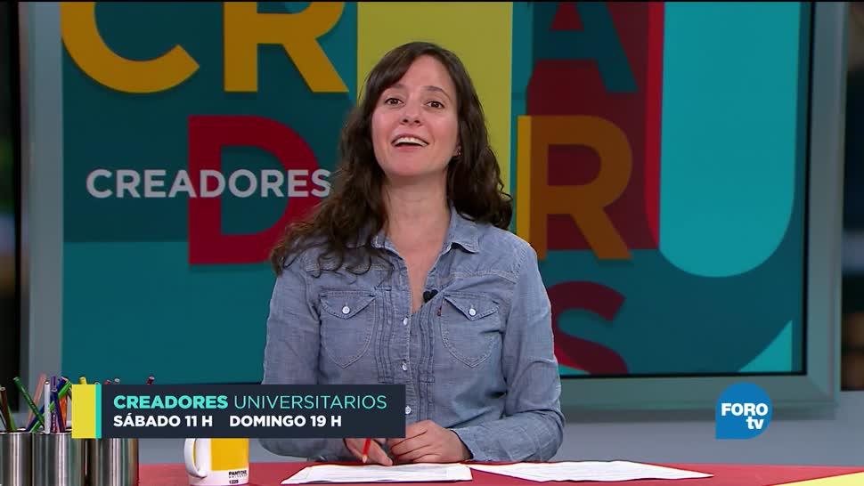Creadores Universitarios: Programa del 30 de septiembre de 2017