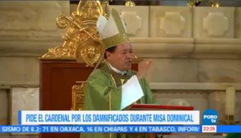 Cardenal Norberto Rivera Solidaridad Víctimas Fenómenos Naturales