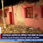 Continúan las labores de limpieza en Oaxaca