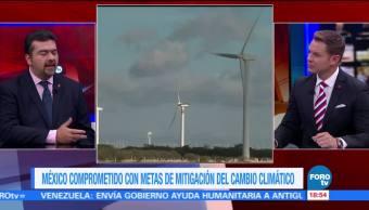 México comprometido con metas de mitigación del cambio climático Beltrán Rodríguez