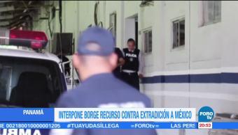 Borge impugna su extradición a México