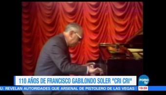 A 110 años del nacimiento de Francisco Gabilondo Soler 'Cri Cri'