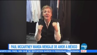 #LoEspectaculardeME: Paul McCartney manda mensaje de amor a México