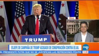 Exjefe de campaña de Trump, acusado de conspiración contra EU