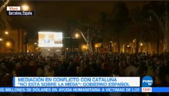 Mediación Conflicto Cataluña Está Sobre Mesa Gobierno Español