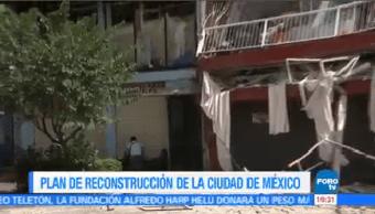Plan Reconstrucción Cdmx Miguel Ángel Mancera Ciudad De México