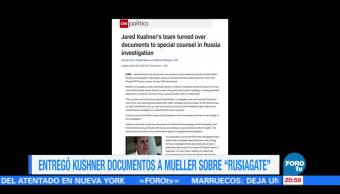 Jared Kushner entrega documentos sobre vínculos con Rusia