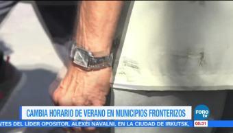 Concluye horario de verano en municipios fronterizos
