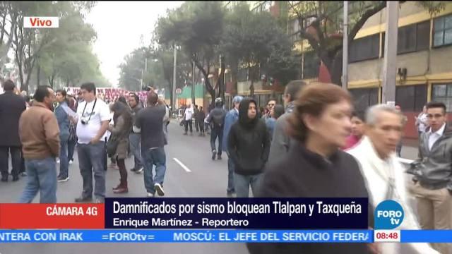 Damnificados por sismos bloquean Tlalpan y Taxqueña