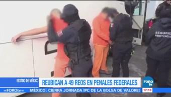 Reubican a 49 reos del Edomex a penales federales