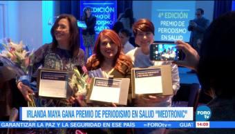 Irlanda Maya obtiene premio de periodismo en salud 'Medtronic'