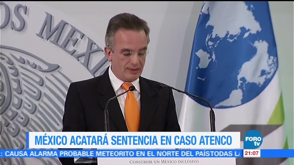 México acatará sentencia en caso Atenco