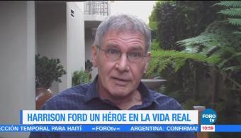#LoEspectaculardeME: Harrison Ford, un héroe en la vida real