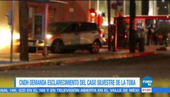 CNDH demanda esclarecimiento del caso Silvestre de la Toba