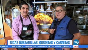 Viernes culinario: Quesadillas, gorditas y carnitas