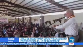 AMLO se registrará como precandidato presidencial