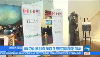 A Punto Terminar 5ta Ronda Renegociación Tlcan México