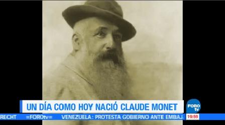 Efeméride En Una Hora Claude Monet Noviembre Nació Artista Francés