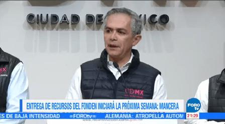 Entrega Recursos Fonden Iniciará Próxima Semana Mancera