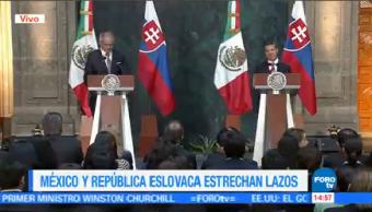 México República Eslovaca Estrechan Lazos Amistad Presidente Enrique Peña Nieto