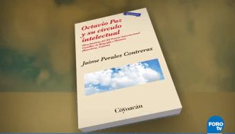 """Nueva edición de """"Octavio Paz y su círculo intelectual"""""""