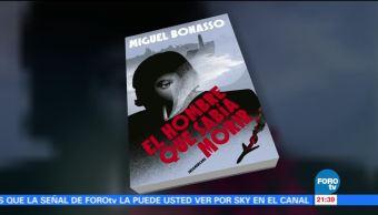 'El hombre que sabía morir' de Miguel Bonasso