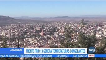 Frente frío 13 afecta a municipios de Zacatecas