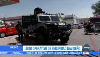 Jalisco pone en marcha operativo de seguridad por temporada navideña
