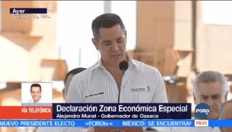 Económica Especial Salina Cruz Beneficiará Oaxaca Murat