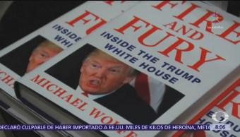'Fuego y Furia', polémico bestseller sobre Donald Trump y su Presidencia