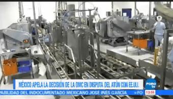 México Apela Decisión Omc Disputa Atún