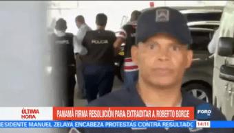 Panamá Firma Resolución Extraditar Roberto Borge
