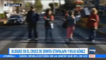 Reportan Bloqueo Sobre Ermita Rojo Gómez Iztapalapa
